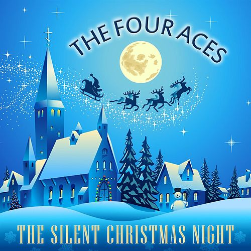 The Silent Christmas Night by Four Aces