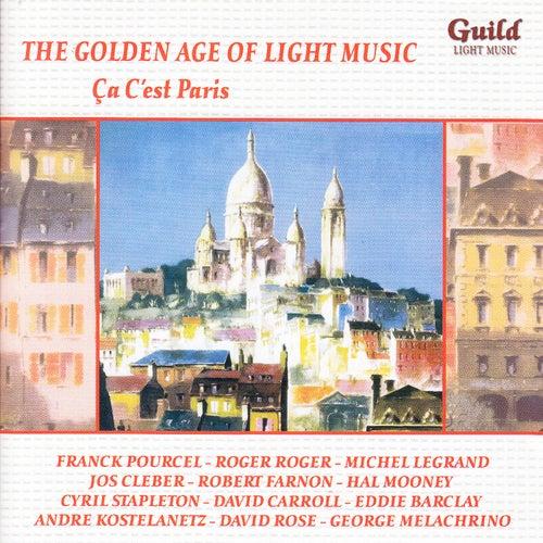 The Golden Age of Light Music: Ça C'est Paris von Various Artists