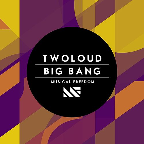 Big Bang by Twoloud