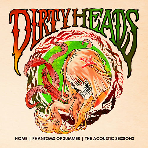 Home | Phantoms of Summer: The Acoustic Sessions van The Dirty Heads