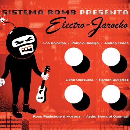 Electro-Jarocho de Sistema Bomb