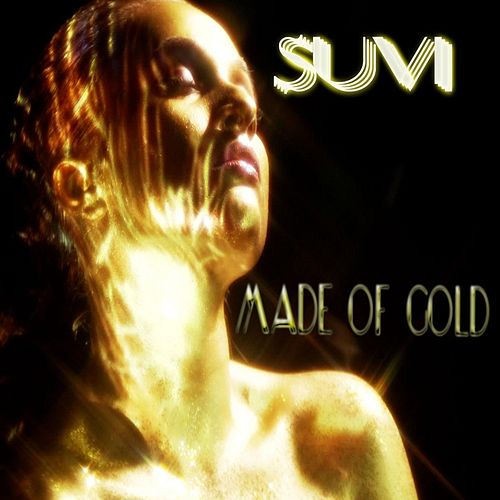 Made of Gold by Suvi