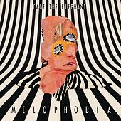Melophobia by Cage The Elephant