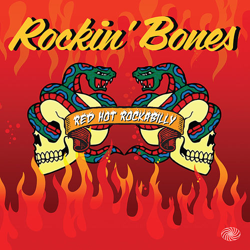 Rockin' Bones: Red Hot Rockabilly de Various Artists