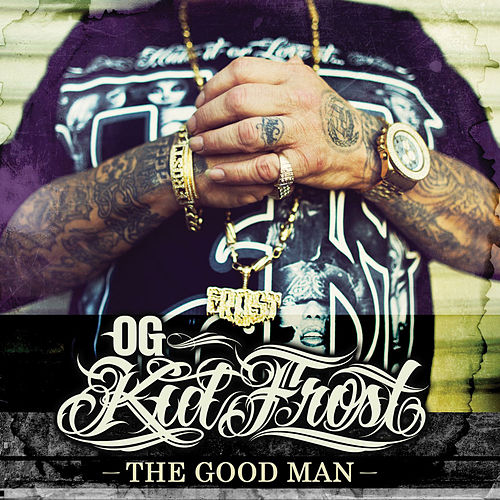 The Good Man de Kid Frost