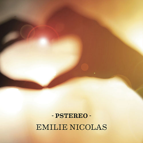 Pstereo by Emilie Nicolas