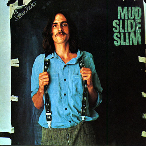 Mud Slide Slim & The Blue Horizon de James Taylor