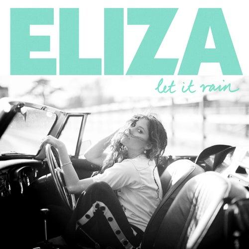 Let It Rain by Eliza Doolittle