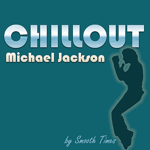 Chillout Michael Jackson de Smooth Times