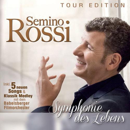 Symphonie des Lebens von Semino Rossi