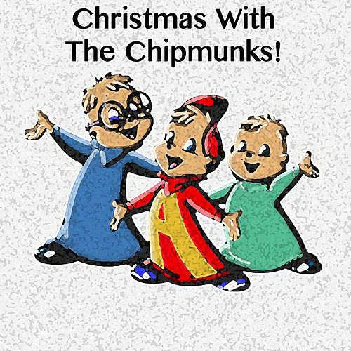 Christmas With the Chipmunks de Alvin and the Chipmunks