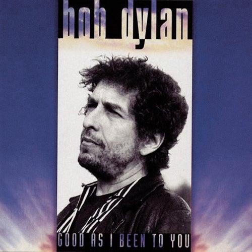 Good As I Been To You de Bob Dylan