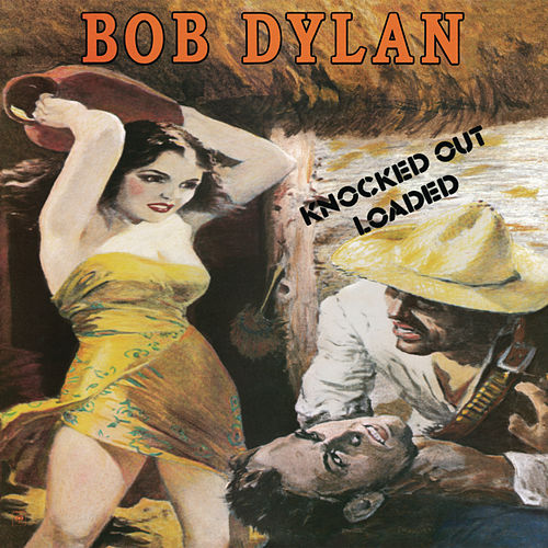 Knocked Out Loaded de Bob Dylan