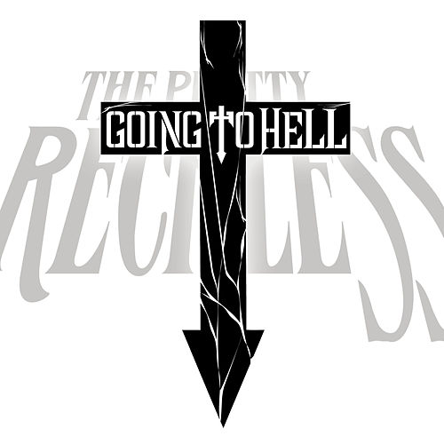 Going To Hell von The Pretty Reckless
