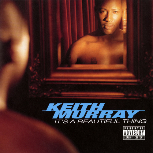 It's A Beautiful Thing de Keith Murray