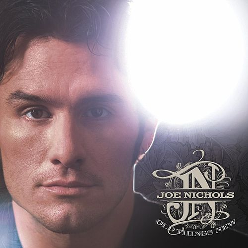 Old Things New von Joe Nichols