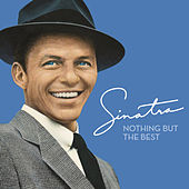 Nothing But The Best by Frank Sinatra