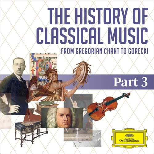 The History Of Classical Music - Part 3 - From Berlioz To Tchaikovsky von Various Artists