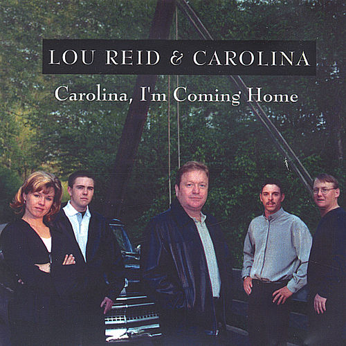 Carolina I'm Coming Home de Lou Reid