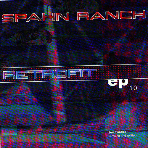 Retrofit de Spahn Ranch