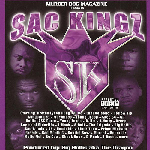 Sac Kingz von Brotha Lynch Hung