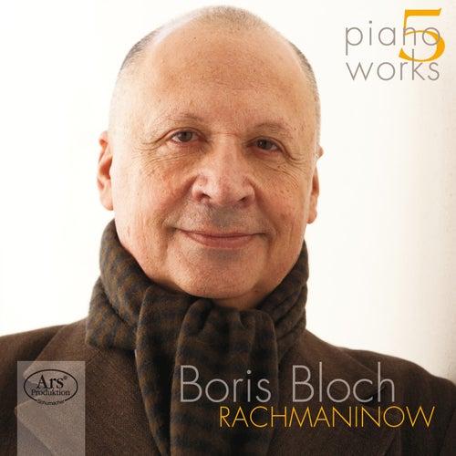 Rachmoninov: Piano Works, Vol. 5 von Boris Bloch