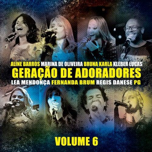 Geração de Adoradores - Vol. 6 de Various Artists