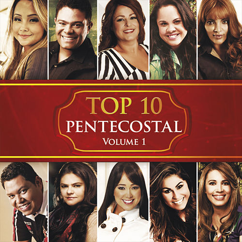 Top 10 Pentecostal Vol. 1 by Various Artists