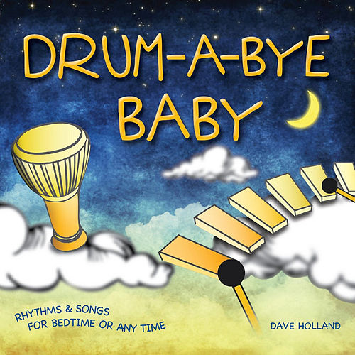 Drum-a-Bye Baby von Dave Holland