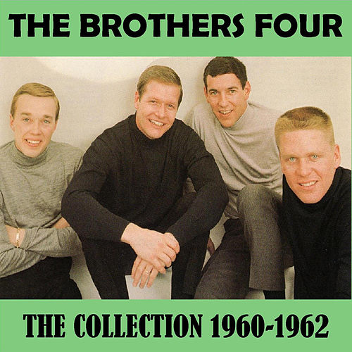 The Collection 1960-1962 de The Brothers Four