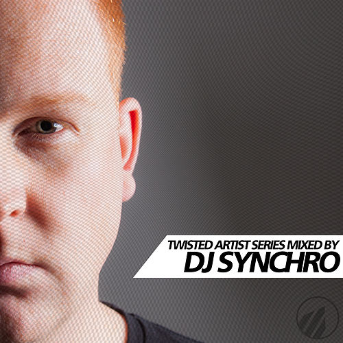 Twisted Artist Series By DJ Synchro de Various Artists