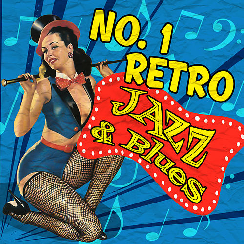 No. 1 Retro Jazz & Blues by Various Artists