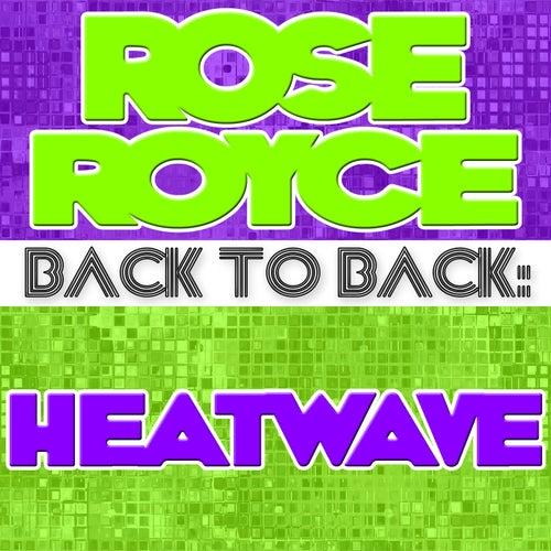 Back To Back: Rose Royce & Heatwave de Various Artists