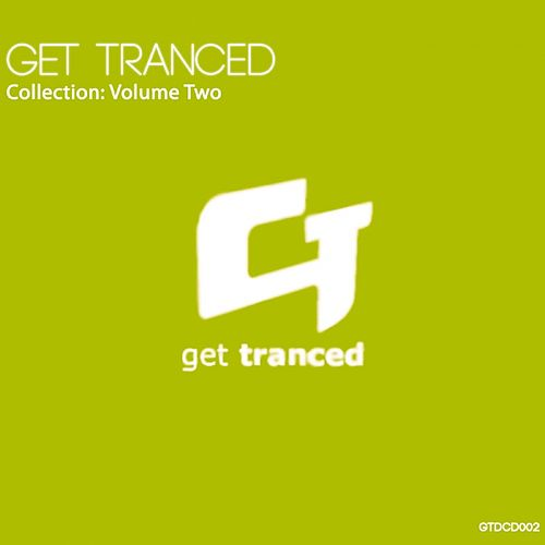 Get Tranced Collection: Volume Two - EP von Various Artists