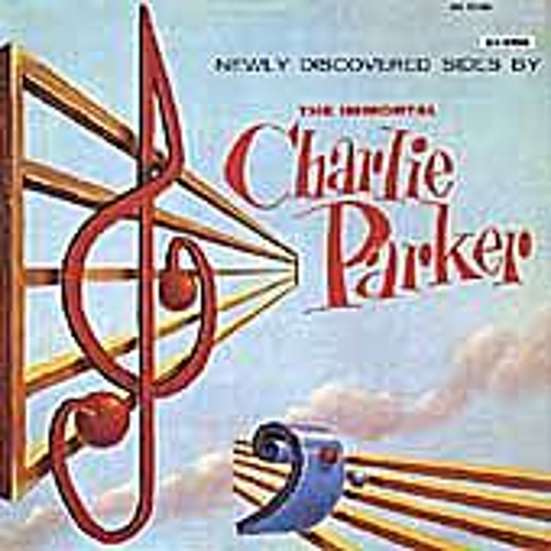Newly Discovered Sides By... by Charlie Parker