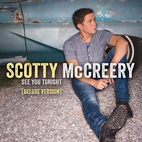 See You Tonight by Scotty McCreery