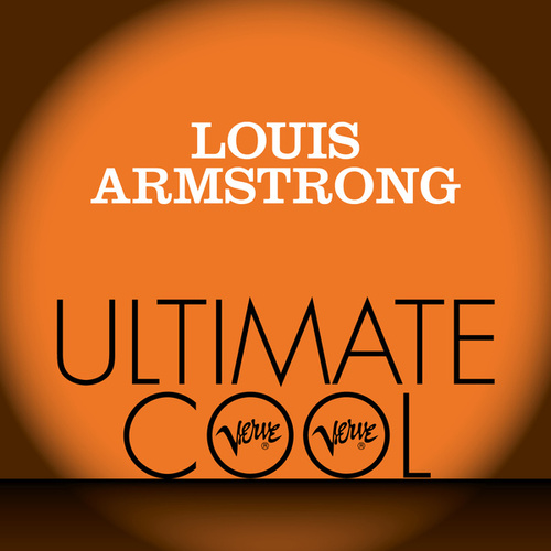 Louis Armstrong: Verve Ultimate Cool de Louis Armstrong