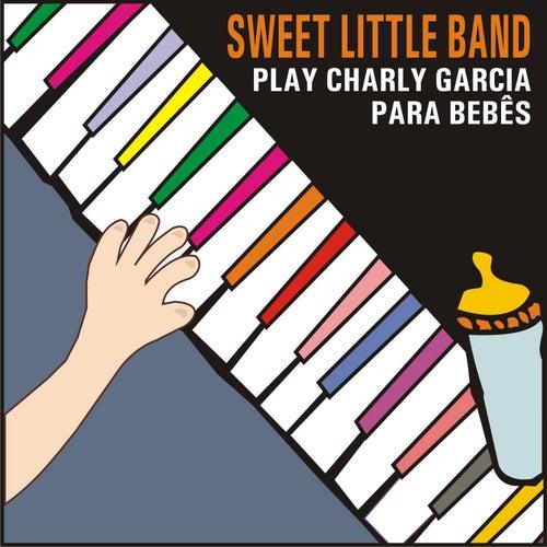 Sweet Little Band Play Charly Garcia para Bebês de Sweet Little Band