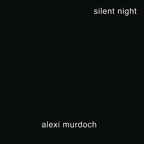 Silent Night by Alexi Murdoch