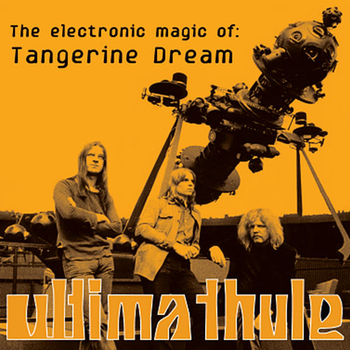 Ultima Thule de Tangerine Dream