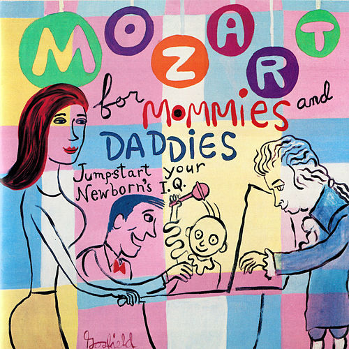 Mozart for Mommies and Daddies von Various Artists