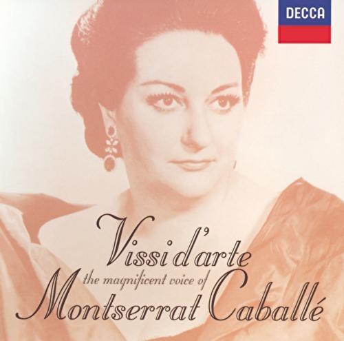 Vissi d' arte: The Magnificent Voice of Montserrat Caballé de Montserrat Caballé