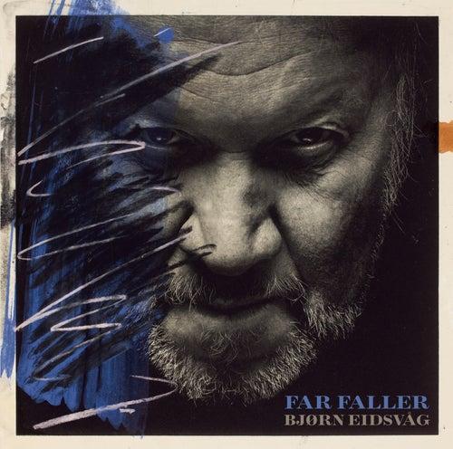 Far faller by Bjørn Eidsvåg