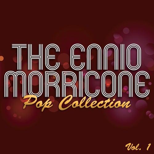 The Ennio Morricone Pop Collection, Vol. 1 von Various Artists