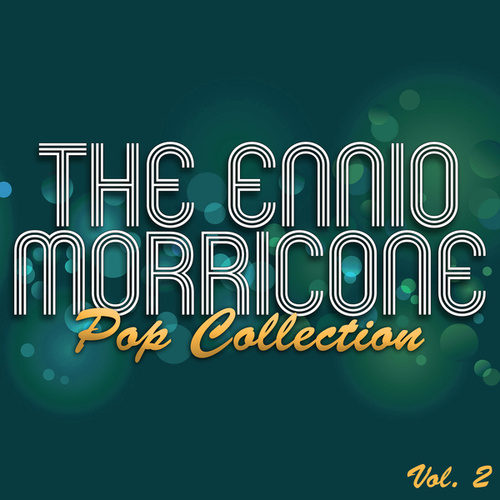 The Ennio Morricone Pop Collection, Vol. 2 von Various Artists