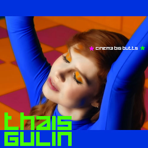 Cinema Big Butts - Single von Thaís Gulin