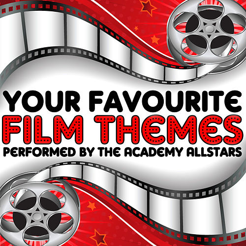 Your Favourite Film Themes de Academy Allstars