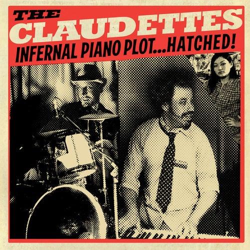 Infernal Piano Plot...Hatched! von The Claudettes