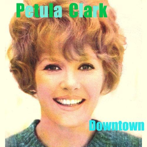 Downtown von Petula Clark