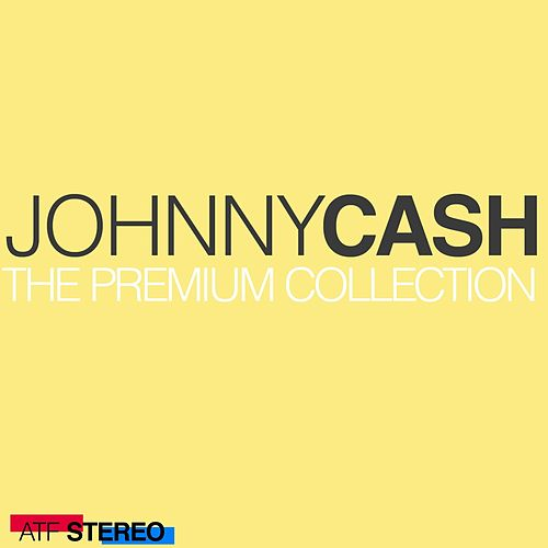 The Premium Collection van Johnny Cash